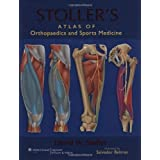 Stoller's Atlas of Orthopaedics and Sports Medicine by David W. Stoller MD FACR (2007-12-17)
