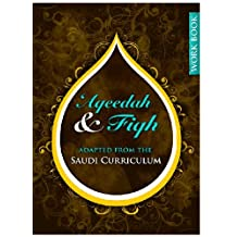 Aqeedah and Fiqh Adapted from the Saudi Curriculum (English Edition)