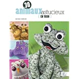 30 animaux astucieux en tissu