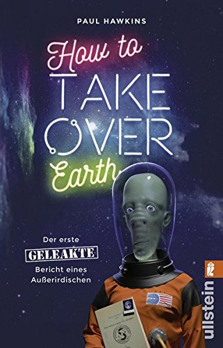 Hawkins, Paul: How to Take Over Earth