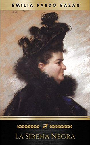 La sirena negra por Emilia Pardo Bazán