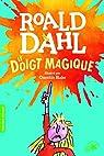Le Doigt magique par Dahl