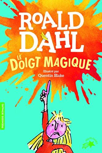 Le doigt magique par Roald Dahl
