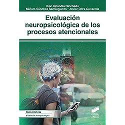 Evaluación neuropsicológica de los procesos atencionales (Biblioteca de Neuropsicología)