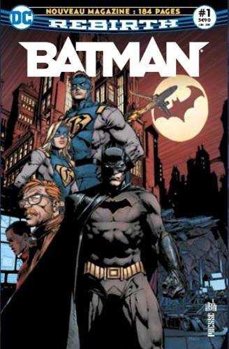 Batman Rebirth, Tome 1 :
