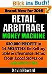 Retail Arbitrage Money Machine: $30,0...