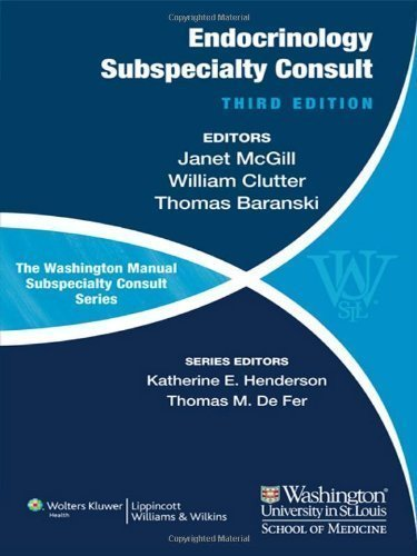 The Washington Manual of Endocrinology Subspecialty Consult (Washington Manual Subspecialty Consult Series) Third Edition by McGill MD, Janet B., Baranski MD, Thomas J., Clutter MD, Wil (2012) Paperback