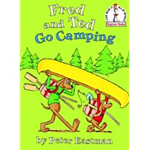 Fred and Ted Go Camping (Beginner Books(R))