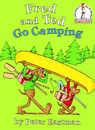 Fred and Ted Go Camping (I Can Read It All by Myself Beginner Books (Hardcover))