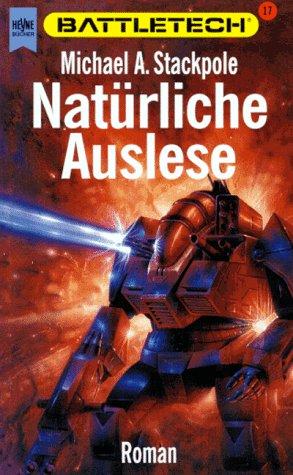 Battletech 17: Natürliche Auslese (Natürliche 17)