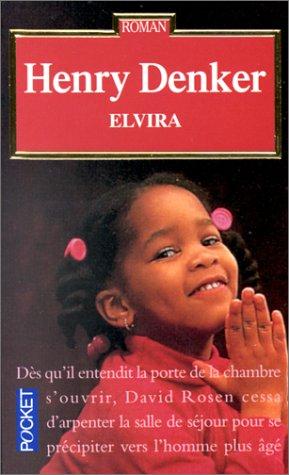 Elvira par Henry Denker
