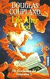 Life After God: Die Geschichten der Generation X - Douglas Coupland