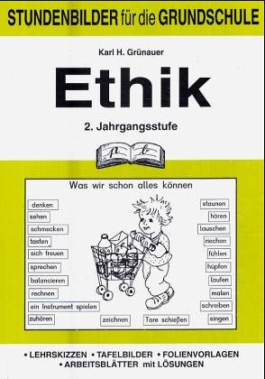 Ethik (Grundschule), 2. Jahrgangsstufe