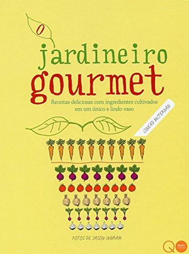 O jardineiro gourmet