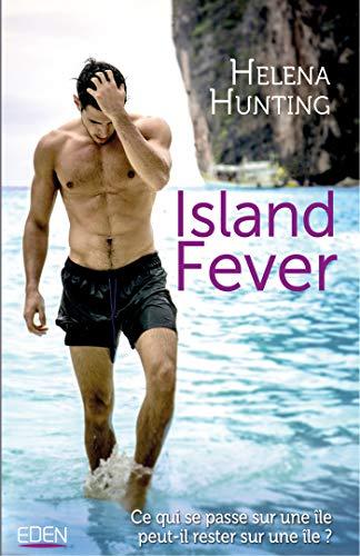 Island fever par Helena Hunting