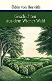 Geschichten aus dem Wiener Wald: Volksst�ck in drei Teilen (Gro�e Klassiker zum kleinen Preis)