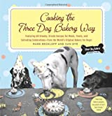Cooking the Three Dog Bakery Way