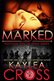Marked (Hostage Rescue Team Series Book 1) (English Edition)