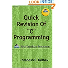 """Quick revision of """"C"""" programming: Easy and Fast."""