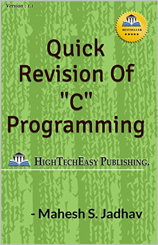 "Quick revision of ""C"" programming: Easy and Fast."