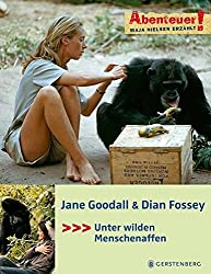 Abenteuer! Jane Goodall & Dian Fossey: Unter wilden Menschenaffen
