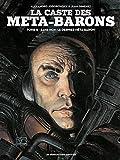 La caste des Meta-Barons T08