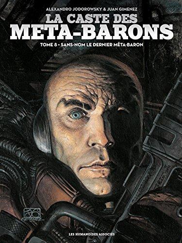La caste des Meta-Barons T08 par Alexandro Jodorowsky