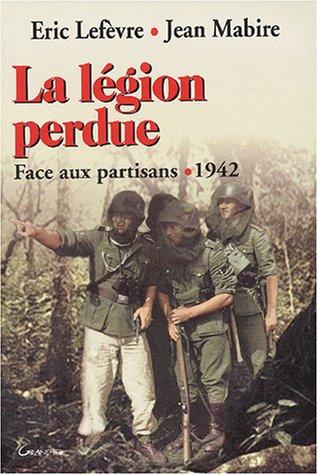 La Légion perdue : Face aux partisans, 1942