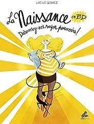 La Naissance en BD - Tome I: Découvrez vos super pouvoirs!