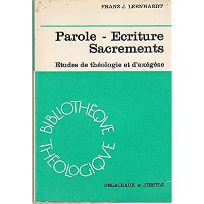 Franz J. Leenhardt,... Parole, Écriture, sacrements : études de théologie et d'exégèse