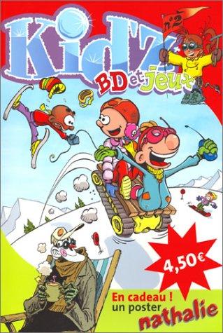 Kidz, numéro 2 : BD et jeux (en cadeau un poster Nathalie)
