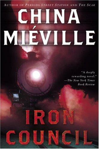 Iron Council (New Crobuzon Book 3) (English Edition)