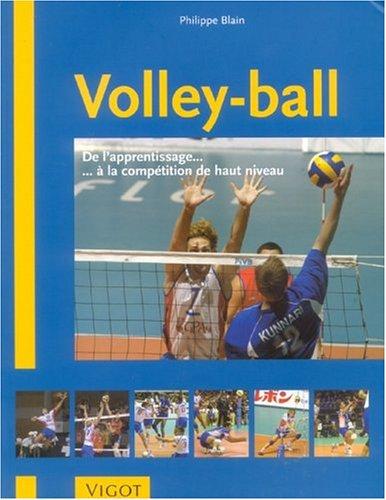 Volley-ball : De l'apprentissage à la compétition de haut niveau