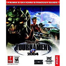 Unreal Tournament 2004: Prima's Official Strategy Guide