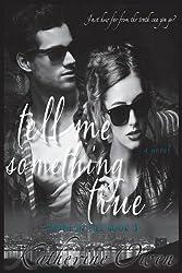 Tell Me Something True by Katherine Owen (2015-11-10)