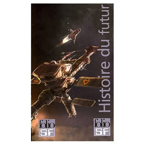 Histoire du futur : Coffret 4 volumes : Tome 1, L'homme qui vendit la Lune ; Tome 2, Les vertes collines de la Terre ; Tome 3, Révolte en 2100 ; Tome ... de Mathusalem suivi de Les orphelins du ciel