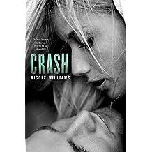 Crash by Nicole Williams (2012-12-18)