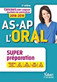 Concours AS-AP L'oral - Aide-soignant, Auxiliaire de puériculture