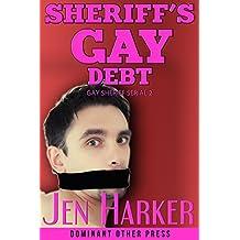 Sheriff's Gay Debt (gay bdsm erotica) (Gay Sheriff Serial Book 2) (English Edition)