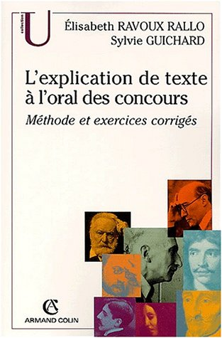 L'explication de texte à l'oral des concours: Méthode et exercices corrigés