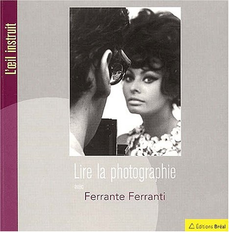 Lire la photographie par Ferrante Ferranti