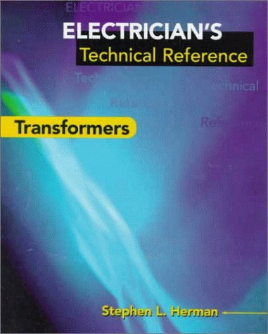 Electricians Tech Ref Transf: Transformers (Electricians Technical Reference)