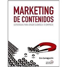 Marketing de contenidos / Content Marketing (Spanish Edition) by Eva Sanagustin Fernandez (2013-04-30)