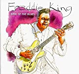 Songtexte von Freddie King - King of the Blues