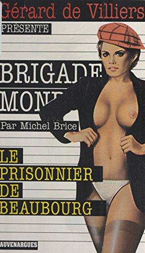 Le Prisonnier de Beaubourg (Brigade mondaine)