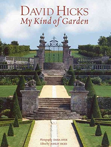 [(David Hicks : My Kind of Garden)] [By (author) David Hicks] published on (July, 2010)