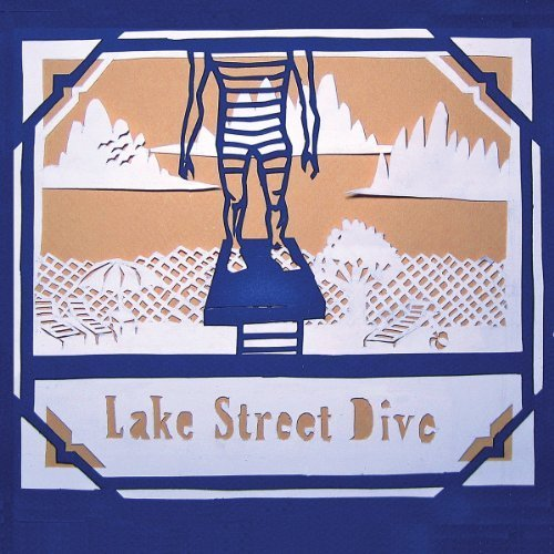 Lake Street Dive by Signature Sounds (2010-11-09)