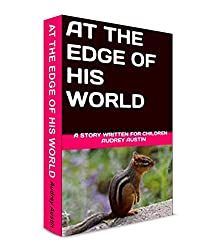 AT THE EDGE OF HIS WORLD (English Edition)