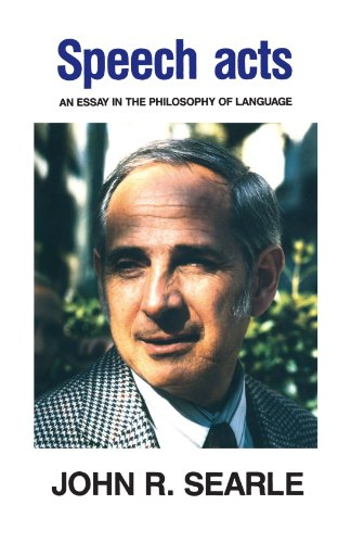 Speech Acts: An Essay in the Philosophy of Language por John R. Searle