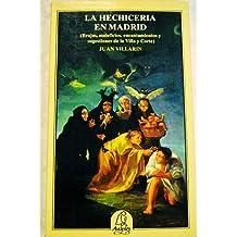 La hechiceria en Madrid (Avapiés)